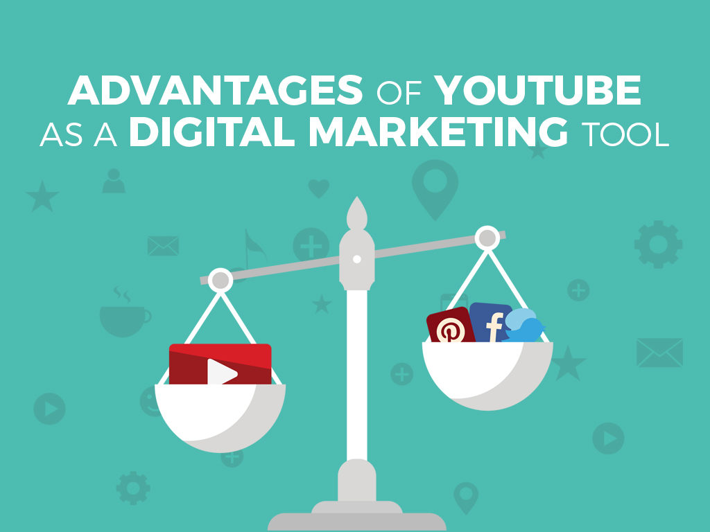 Advantages of YouTube as a Digital Marketing Tool
