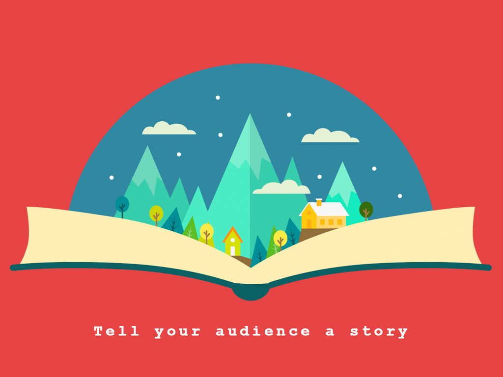 Tell Audience a Story