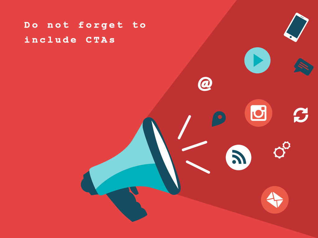 Don't Forget to Include CTAs