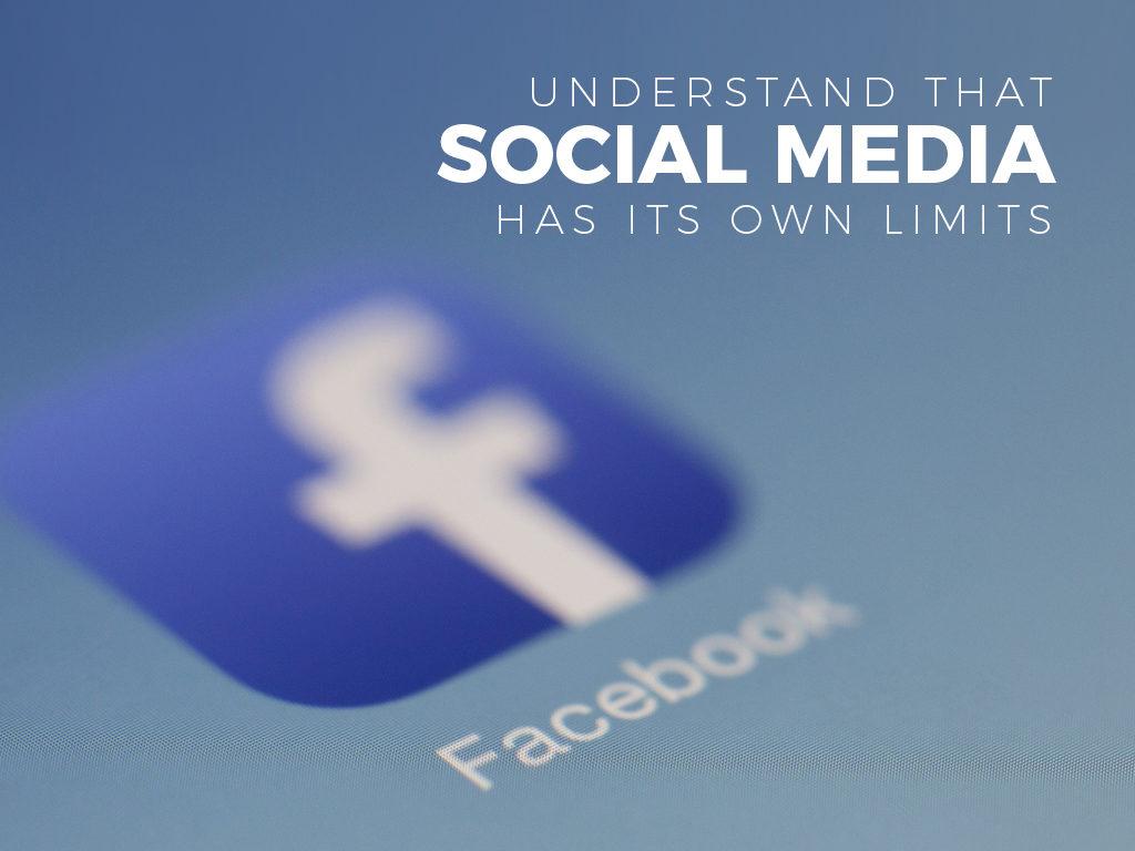 social media has its own limits