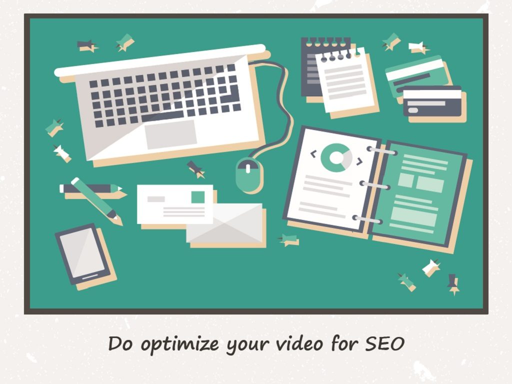 Do optimize your video for SEO