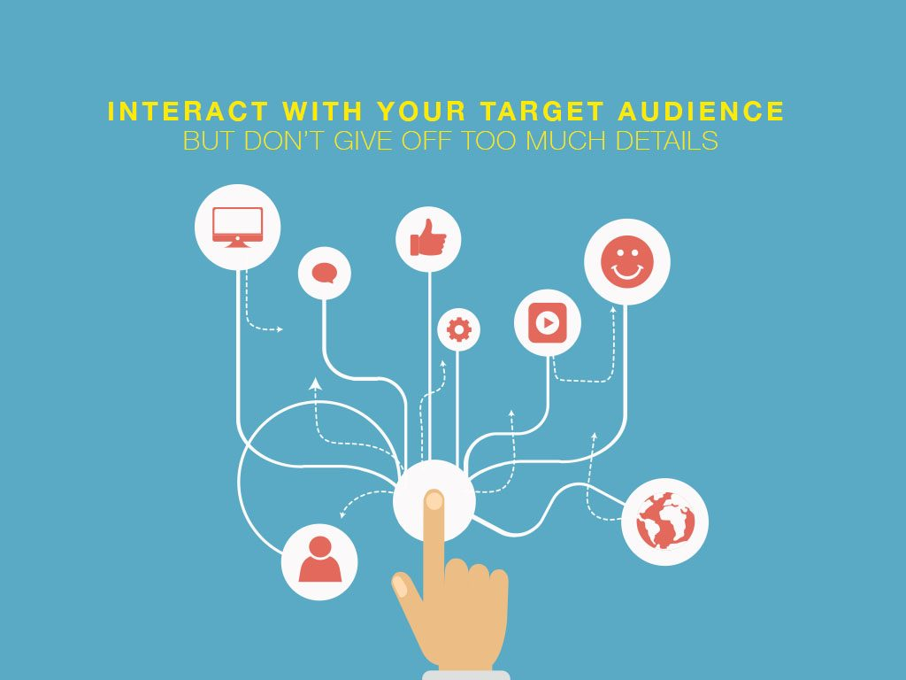 interact with target audience